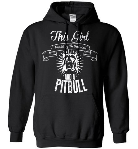 Pit Bull Shirt - This Girl Protected By The Good Lord And A Pit Bull