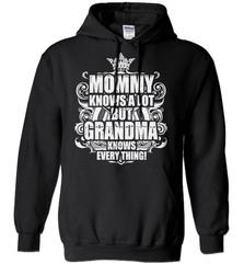 Grandma Shirt - Mommy Knows A Lot But Grandma Knows Everything! - Shirt Loft - 1