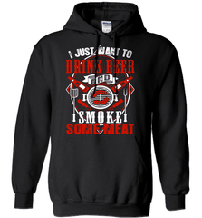 BBQ Shirt - I Just Want To Drink Beer And Smoke some Meat - Shirt Loft - 1