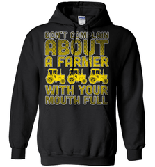 Farmer Shirt - Don't Complain About A Farmer With Your Mouth Full - Shirt Loft - 1