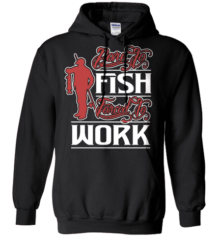 Fishing Shirt - Born To Fish, Forced To Work
