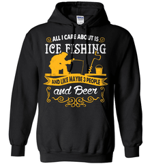 Ice Fishing Shirt - All I Care About Is Ice Fishing - Shirt Loft - 1