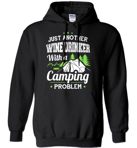 Camping Shirt - Just Another Wine Drinker With A Camping Problem
