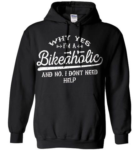 Biker Shirt - Why Yes, I Am A Bikaholic