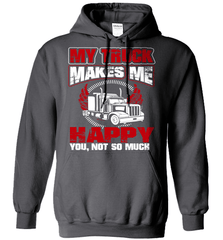 Trucker Shirt - My Truck Makes Me Happy. You, Not So Much - Shirt Loft - 3