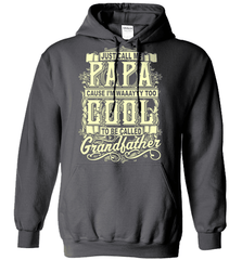 Grandpa Shirt - Just Call Me Papa Cause I'm Waaayyy Too Cool To Be Called Grandfather - Shirt Loft - 3