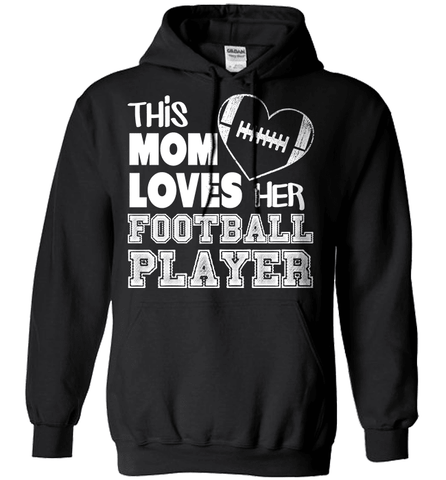 Football Mom Shirt - This Mom Loves Her Football Player