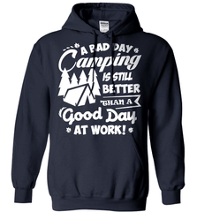 Camping Shirt - A Bad Day Camping Is Better Then A Good Day Working - Shirt Loft - 3