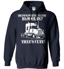 Trucker Shirt - Oh Your Pickup Can Tow 10.000 LBS? That's Cute - Shirt Loft - 3