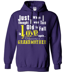 Grandma Shirt - Just When I Thought I Was Too Old To Fall In Love Again... I Became A Grandmother - Shirt Loft - 4
