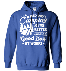 Camping Shirt - A Bad Day Camping Is Better Then A Good Day Working - Shirt Loft - 5