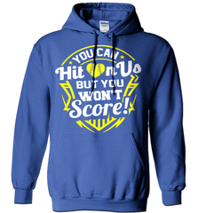 Softball Mom Shirt - You Can Hit On Us But You Won't Score! - Shirt Loft - 5