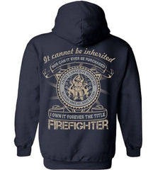 Firefighter Shirt - It Cannot Be Inherited - Shirt Loft - 3