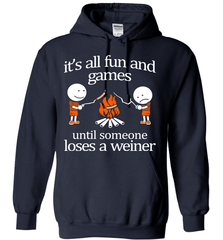 Camping Shirt - It Is All Fun And Games Until Someone Loses A Wiener - Shirt Loft - 3