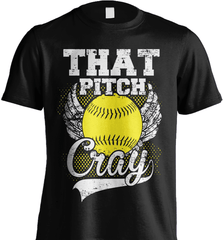 Softball Mom Shirt - That Pitch Cray - Shirt Loft - 5