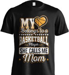 Basketball Mom Shirt - My Heart Belongs To A Basketball Player. She Call Me Mom - Shirt Loft - 5