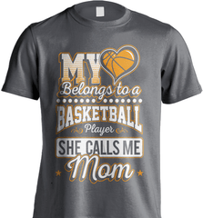 Basketball Mom Shirt - My Heart Belongs To A Basketball Player. She Call Me Mom - Shirt Loft - 6