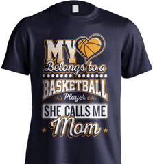 Basketball Mom Shirt - My Heart Belongs To A Basketball Player. She Call Me Mom - Shirt Loft - 7