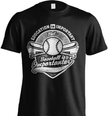 Baseball Mom Shirt - Education Is Important But Baseball Is Importanter - Shirt Loft - 2