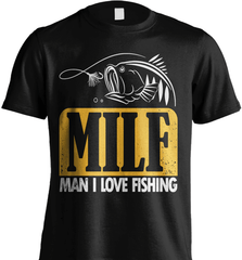 Fishing Shirt - (MILF) Man I Love Fishing - Shirt Loft - 2