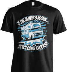 Camping Shirt - If The Camper Is Rockin Don't Come Knockin - Shirt Loft - 2