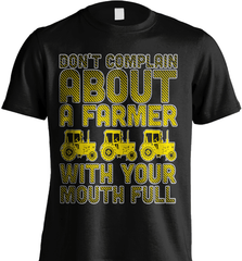 Farmer Shirt - Don't Complain About A Farmer With Your Mouth Full - Shirt Loft - 2