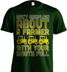 Farmer Shirt - Don't Complain About A Farmer With Your Mouth Full - Shirt Loft - 6