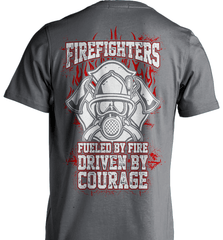 Firefighter Shirt - Firefighters: Fueled By Fire, Driven By Courage - Shirt Loft - 6