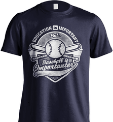 Baseball Mom Shirt - Education Is Important But Baseball Is Importanter - Shirt Loft - 6