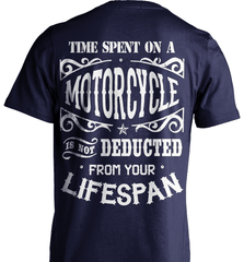 Biker Shirt - Time Spent On A Motorcycle Is Not Deducted From Your Lifespan - Shirt Loft - 6
