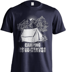 Camping Shirt - Camping Is In-Tents! - Shirt Loft - 7