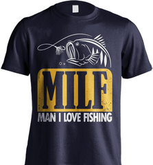 Fishing Shirt - (MILF) Man I Love Fishing - Shirt Loft - 6