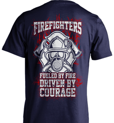 Firefighter Shirt - Firefighters: Fueled By Fire, Driven By Courage - Shirt Loft - 7