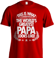 Grandpa Shirt - This Is What The World's Greatest Papa Looks Like! - Shirt Loft - 7