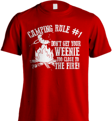 Camping Shirt - Camping Rule #1. Don't Get Your Weenie Too Close To The Fire! - Shirt Loft - 8