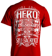 Firefighter Shirt - Hero: An Ordinary Person Facing Extraordinary Circumstances And Acting With Courage, Honor And Self-Sacrifice - Shirt Loft - 7