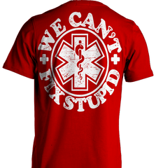 EMT Shirt - We Can't Fix Stupid - Shirt Loft - 7