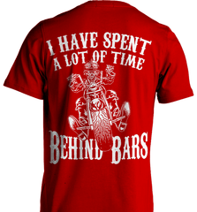 Biker Shirt - I Have Spend A Lot Of Time Behind Bars - Shirt Loft - 7