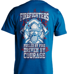 Firefighter Shirt - Firefighters: Fueled By Fire, Driven By Courage - Shirt Loft - 8