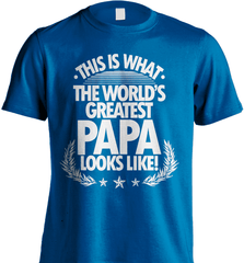 Grandpa Shirt - This Is What The World's Greatest Papa Looks Like! - Shirt Loft - 8