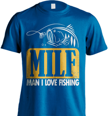 Fishing Shirt - (MILF) Man I Love Fishing - Shirt Loft - 8