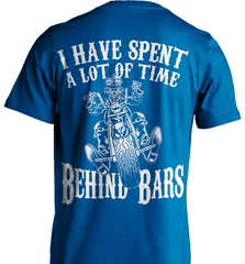 Biker Shirt - I Have Spend A Lot Of Time Behind Bars - Shirt Loft - 8
