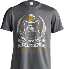 Farmer Shirt - I love Two Things, Farming And Beer - Shirt Loft - 8