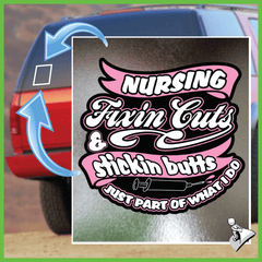 Free Nurse Sticker: Fixin Cuts & Stickin Butts - Bonus 2-Pack! - Shirt Loft - 1