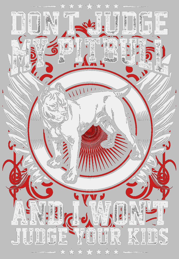 Free Pit Bull Sticker: Don't Judge My Pit Bull - Bonus 2-Pack! - Shirt Loft