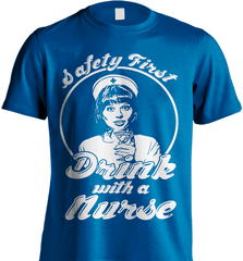 Nurse Shirt - Drink With A Nurse - Shirt Loft - 5