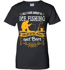 Ice Fishing Shirt - All I Care About Is Ice Fishing - Shirt Loft - 9