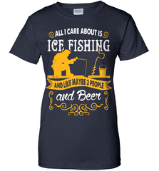 Ice Fishing Shirt - All I Care About Is Ice Fishing - Shirt Loft - 10