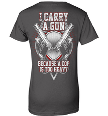 Gun Shirt - I Carry A Gun Because A Cop Is Too Heavy - Shirt Loft - 10
