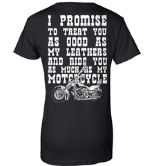 Biker Shirt - I Promise To Treat You As Good As My Leathers And Ride You As Much as My Motorcycle - Shirt Loft - 9